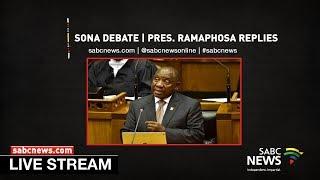 President Ramaphosa replies to SONA debate