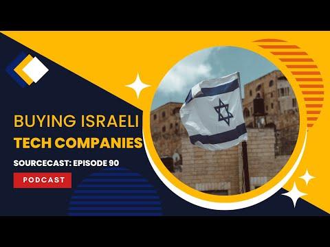 SourceCast: Episode 90: Buying Israeli Tech Companies