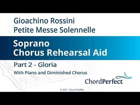 Rossini's Petite Messe Solennelle Part 2 - Gloria - Soprano Chorus Rehearsal Aid