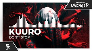 KUURO - Don't Stop [Monstercat Release]