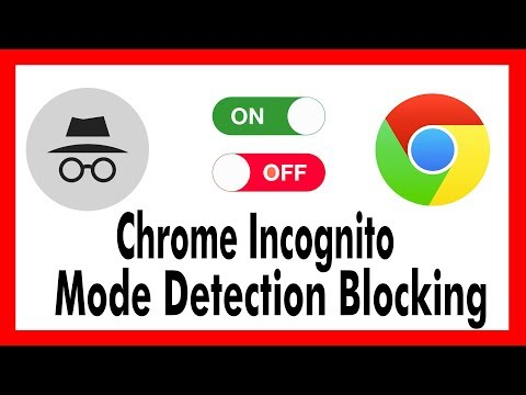 Enable Chrome Incognito Mode detection blocking