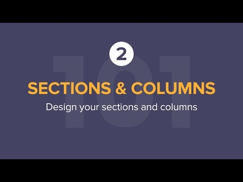 Sections & Columns Part 2: Style Options for Sections and Columns