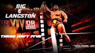Big E Langston theme song 2014