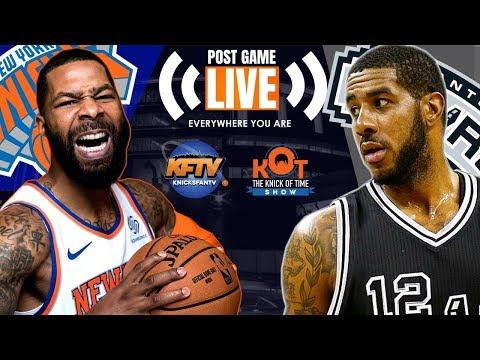 New York Knicks Vs. San Antonio Spurs Post Game LIVE: Highlights, Analysis & Caller Reactions