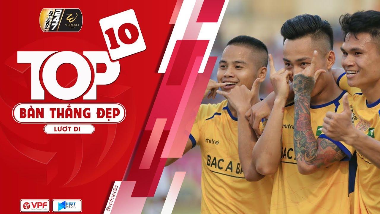Top 10 bàn thắng đẹp nhất lượt đi Wake-Up 247 V.League 2019   VPF Media