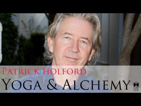 Patrick Holford - Yoga & Alchemy