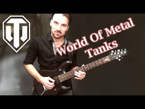 World Of METAL Tanks. Guitar cover by ProgMuz