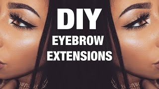 DIY EYEBROW EXTENSIONS