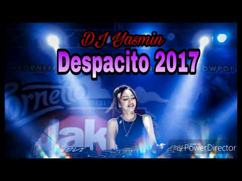 Dj Yasmin - Despacito - Remixx - 2017