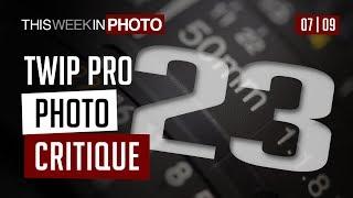 TWiP PRO Photo Critique 23