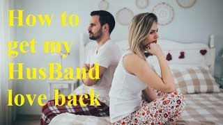 How to get my HusBand love back by powerful ruhani wazifa @!~ Wazifa to get my husband back