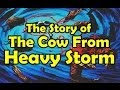 The Story of The Cow From Heavy Storm
