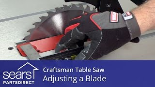 How to Adjust a Craftsman Table Saw Blade