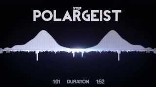 Repeat youtube video Step - Polargeist