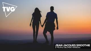 Jean Jacques Smoothie 2 People Blonde Version