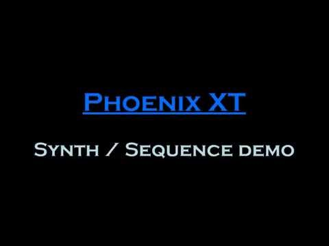 Phoenix-XT Synthesizer Patch / Sequence demo