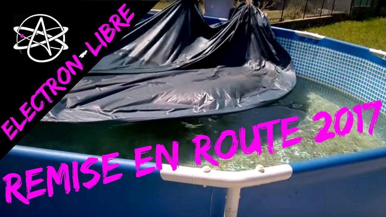 Remise En Route De La Piscine Intex Apres L Hivernage Youtube
