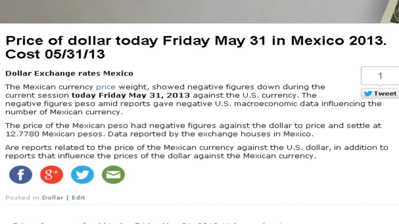 Dollar Prices In Mexico Mexican Pesos Today Friday May 31 2017