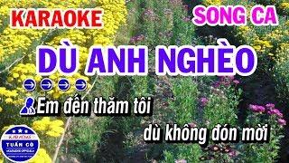 Karaoke Dù Anh Nghèo | Nhạc Sống Song Ca Am Beat | Karaoke Tuấn Cò