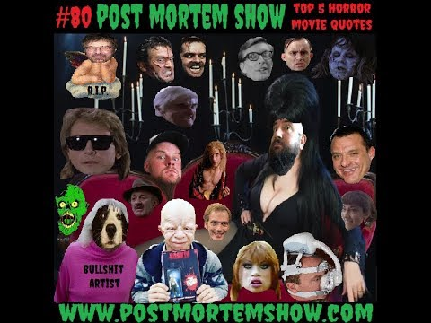 E080 Biffshit Artists Top 5 Horror Movie Quotes Post Mortem Show Horror Podcast