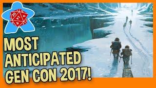 TOP TEN BOARD GAME PICKS GEN CON 2017 - Top Ten GenCon 2017
