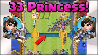Clash Royale 33 PRINCESSES! World Record! Most Princesses on Map!