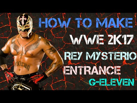 How To Make WWE 2K17 Rey Mysterio Entrance On Ps3