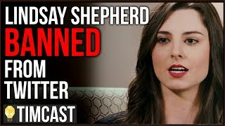 """Lindsay Shepherd BANNED From Twitter For Calling Transwoman """"Ugly Fat Man"""""""