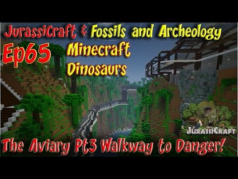 JurassiCraft & Fossils and Archeology Jurassic World Ep65 Aviary Build Pt3  Walkway to Danger