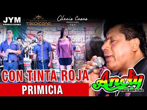 CON TINTA ROJA - PRIMICIA / ANDY Y LA FURIA NORTEÑA