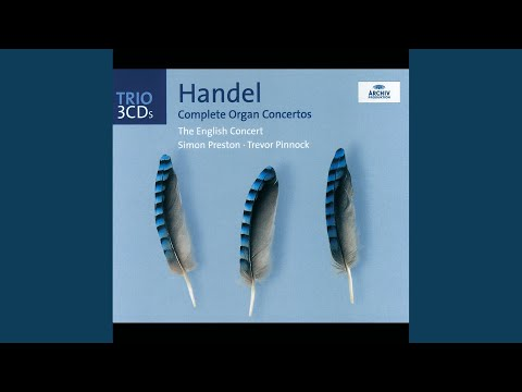"""Handel: Organ Concerto No.13 In F -""""Cuckoo And The Nightingale"""" HWV 295 - Allegro"""