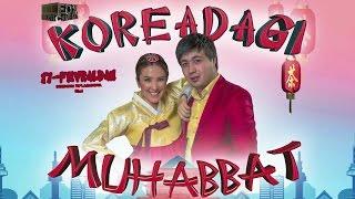 Koreyadagi muhabbat (uzbek kino) | Кореядаги мухаббат (узбек кино)