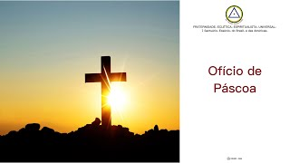 Ofício Eclético Universal Solene de Páscoa