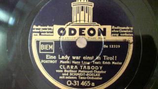 Werner Schmidt-Boelke, Clara Tabody - Eine Lady war einst in Tirol