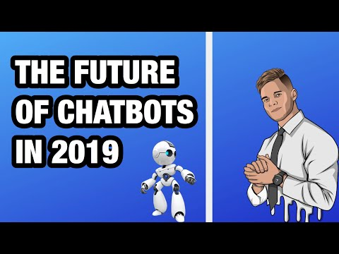 The Future Of Chatbots In 2019