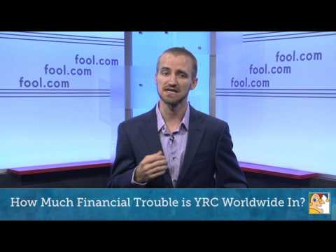 How Much Financial Trouble is YRC Worldwide In?