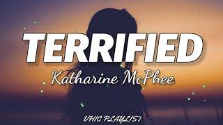Download Katharine McPhee - Terrified (Lyrics)🎶