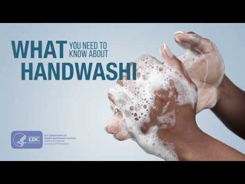 CDC What You Need To Know About Handwashing
