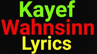 Kayef | Wahnsinn | Lyrics