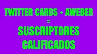 Tutorial Twitter Cards Para Conseguir Suscriptores y Lectores