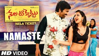 Namaste Video Song || Nela Ticket Songs || Ravi Teja, Malvika Sharma, Shakthikanth Karthick