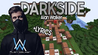 Darkside (Alan Walker) - Noteblock Song