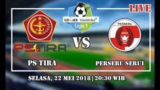 Link Live Streaming PS Tira VS Perseru Serui Liga 1 (22 Mei 2018)