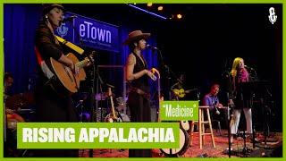 Rising Appalachia - Medicine (Live on eTown)