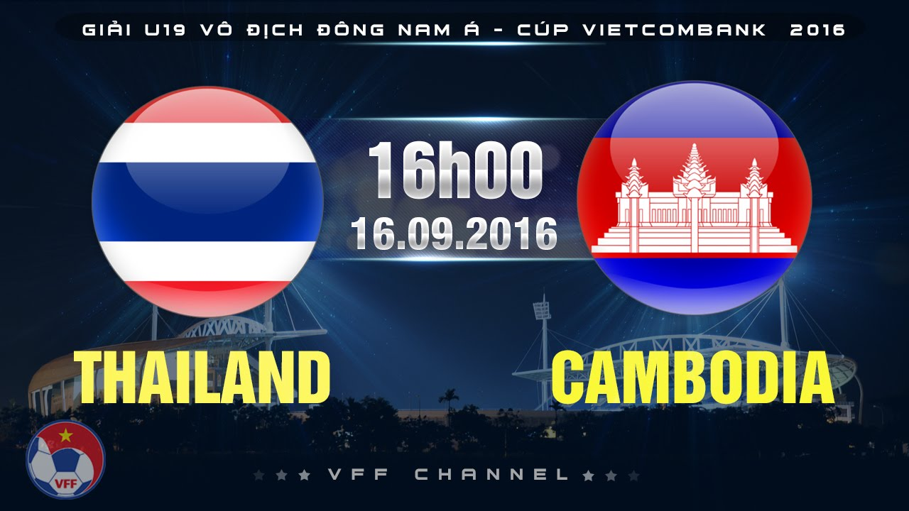U19 Thái Lan vs U19 Campuchia