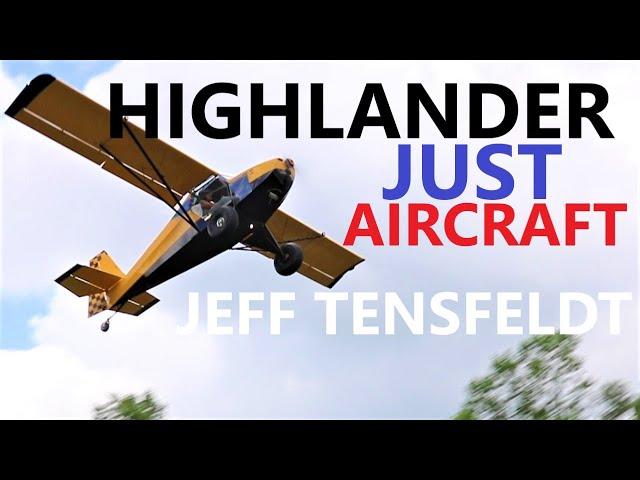 Just Aircraft Highlander - Jeff Tensfeldt Builder