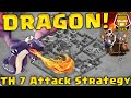 The Best TH 7 Clan War Attack Strategy | 3 Star All TH 7s with Dragons! | Clash of Clans