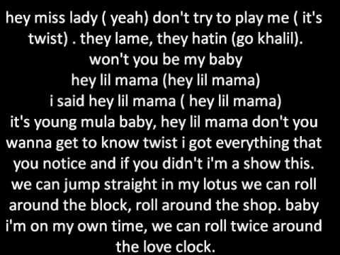 khalil ft. lil twist - Hey lil mama lyrics
