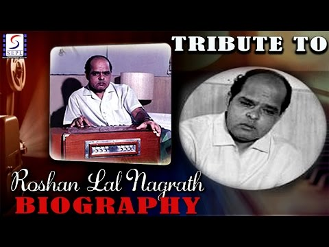 Biography l A Tribute To Roshan Lal Nagrath l Well Known Indian Music Composer