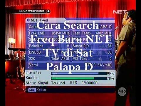 Cara Mencari Freq Baru NET TV di Sat Palapa D (no signal)